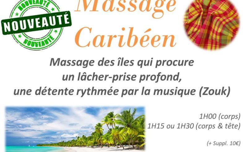 Nouveauté !! Massage Caribéen…